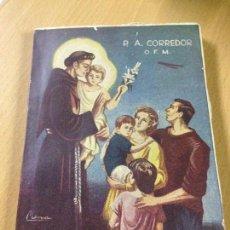 Libros antiguos: LIBRO RELIGIOSO MILAGROS DE SAN ANTONIO DE PÀDUA P A CORREDOR CACERES PRIMERA EDICIÓN 1962. Lote 194704706