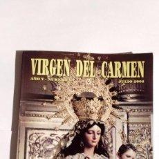 Libros antiguos: VIRGEN DEL CARMEN CUADERNO EXTRAORDINARIO POR LA CORONACIÓN CANÓNICA DE NTRA.SRA DEL CARMEN MÁLAGA. Lote 105662107