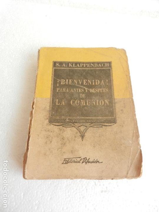 739ad9003 3 fotos BIENVENIDA PARA ANTES Y DESPUÉS DE LA COMUNIÓN MADRE MARÍA LOYOLA  ED. DIFUSIÓN BUENOS AIRE ...