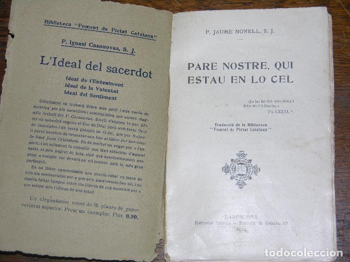 Libros antiguos: (F.1) PARE NOSTRE,QUI ESTAU EN LO CEL POR JAUME NONELL, S,J. ANY 1914 CATALAN - Foto 2 - 105872227