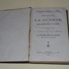 Libros antiguos: PREPARACION PARA LA MUERTE -EDICION 1914. Lote 106027163