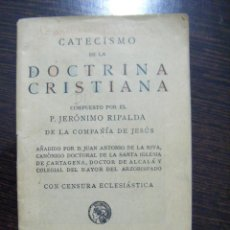 Libros antiguos: JML CATECISMO DE LA DOCTRINA CRISTIANA, JERONIMO RIPALDA DE LA COMPAÑIA DE JESUS, CON CENSURA. Lote 106556679