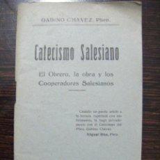 Libros antiguos: JML RELIGION GABINO CHAVEZ PBRO, CATECISMO SALESIANO, EL OBRERO, LA OBRA Y...VALENCIA 1928. VER FOTO. Lote 106560707
