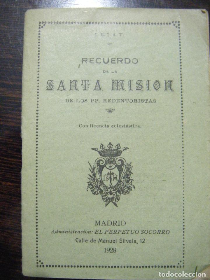 JML RELIGION RECUERDO DE LA SANTA MISION DE LOS P.P. REDENTORISTAS, MADRID EL PERPETUO SOCORRO 1928. (Libros Antiguos, Raros y Curiosos - Religión)