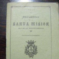 Libros antiguos: JML RELIGION RECUERDO DE LA SANTA MISION DE LOS P.P. REDENTORISTAS, MADRID EL PERPETUO SOCORRO 1928.. Lote 106560887