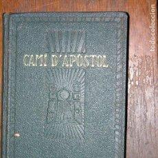 Libros antiguos: F1 CAMI D´APOSTOL DUES PARAULES EX-LIBRIS AÑO 1926 MEDIDAS 16 X 10 CM. Lote 106640051