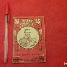 Libros antiguos: LIBRILLO CALLEJA, SAN VICENTE DE PAUL, FLORES CELESTES, VIDA DE SANTA LIBRADA AÑO 1876 - 32 PG. Lote 106963311