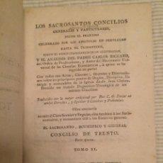 Libros antiguos: LOS SACROSANTOS CONCILIOS GENERALES Y PARTICULARES - CONCILIO DE TRENTO. Lote 107176487