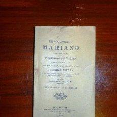 Libros antiguos: DEVOCIONARIO MARIANO / COMPUESTO POR EL P. BALTASAR DEL ALCÁZAR, DE LA COMPAÑÍA DE JESÚS, QUE LO DED. Lote 107196067
