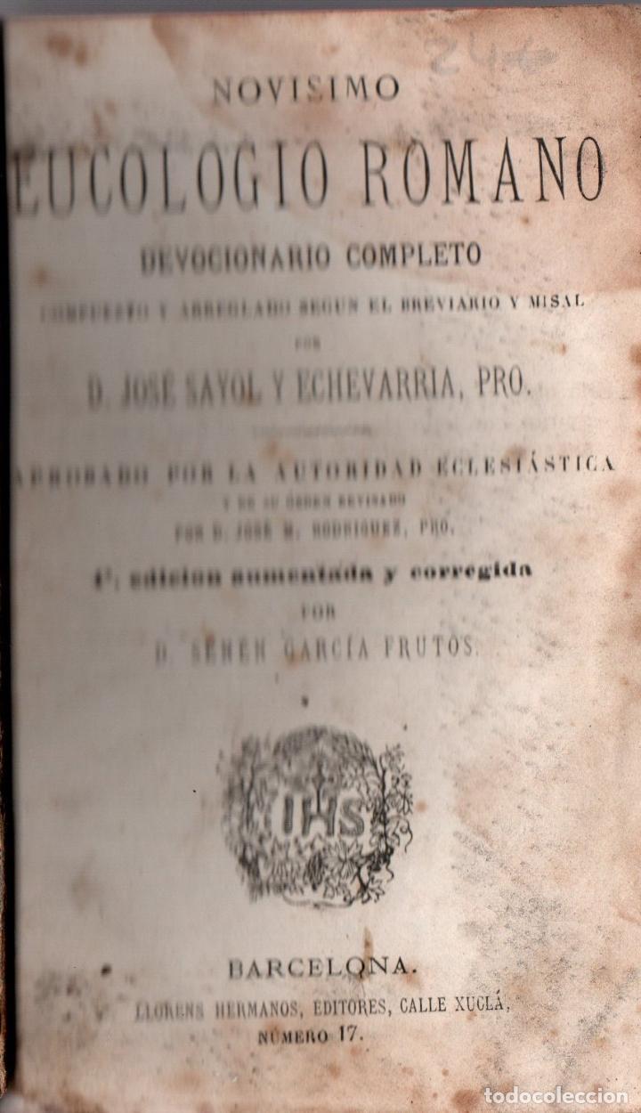 Libros antiguos: EUCOLOGIO ROMANO. DEVOCIONARIO COMPLETO. JOSÉ SAYOL Y ECHEVARRÍA. 1870 - Foto 2 - 107287695