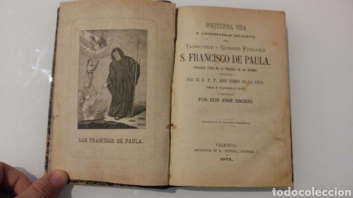 Libros antiguos: PORTENTOSA VIDA Y ADMIRABLE DE SAN FRANCISCO DE PAULA. VALENCIA. IMPRENTA ORTEGA. 1875. GRABADO. - Foto 2 - 107630907