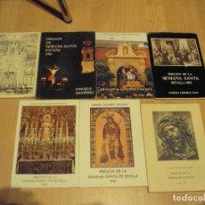 Libros antiguos: LOTE DE 7 PREGONES DE LA SEMANA SANTA DE SEVILLA ENTRE 1980 Y 2007 VARIOS CON DEDICATORIA. Lote 108107543