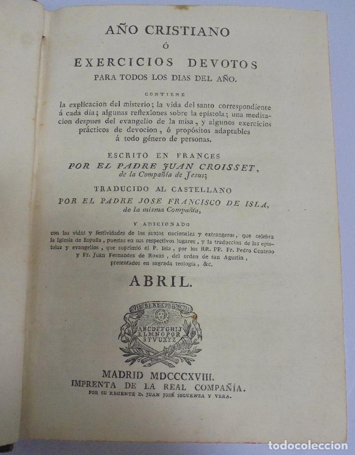 AÑO CRISTIANO. JUAN CROISSET. ABRIL. MADRID 1818. IMPRENTA DE LA REAL COMPAÑIA. 568 PAG (Libros Antiguos, Raros y Curiosos - Religión)