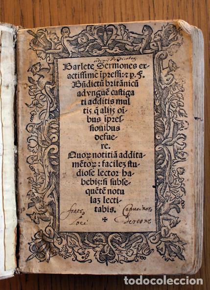 AÑO 1521. LIBRO SIGLO XVI EN PERGAMINO. BARLETE SERMONES EXACTISSIME IPSESSI: S. BENDICTU BRITANICU (Libros Antiguos, Raros y Curiosos - Religión)