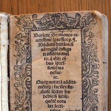 Libros antiguos: AÑO 1521. LIBRO SIGLO XVI EN PERGAMINO. GÓTICO. BARLETE SERMONES EXACTISSIME IPSESSI: S. BENDICTU. Lote 109042727