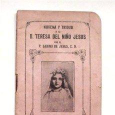 Libros antiguos: NOVENA Y TRIDUO A LA B. TERESA DEL NIÑO JESÚS (BURGOS - 1923) . Lote 109051363