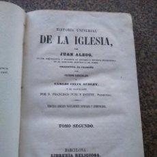 Alte Bücher - HISTORIA UNIVERSAL DE LA IGLESIA -- JUAN ALZOG -- TOMO SEGUNDO -- LIBRERIA RELIGIOSA 1868 -- - 109080843