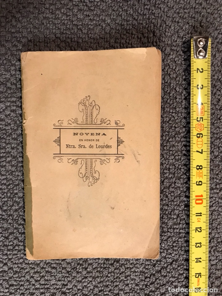 Libros antiguos: NOVENA. Ntra. Sra. de Lourdes. (Valencia 1903) - Foto 2 - 109322043