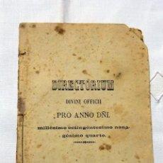 Libros antiguos: DIRECTORIUM. DIVINI OFFICII. PRO ANNO DÑI. 1894. ORDO ET MODUS. EN LATIN. Lote 109348779