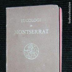 Libros antiguos: F1 EUCOLOGI DE MONTSERRAT LLIBRE DELS CONFRARES I DELS DEVOTS MONTSERRATINS. Lote 109398019