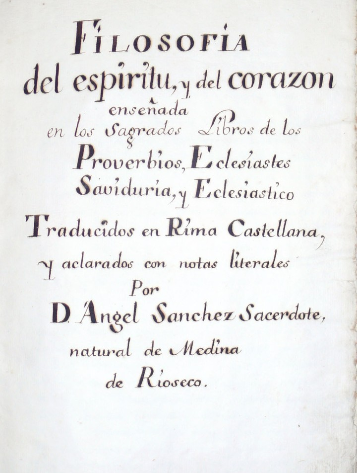 MANUSCRITO FILOSOFIA DEL ESPIRITU, Y DEL CORAZON ENSEÑADA EN LOS SAGRADOS LIBROS DE LOS PROVERBIOS.. (Libros Antiguos, Raros y Curiosos - Religión)