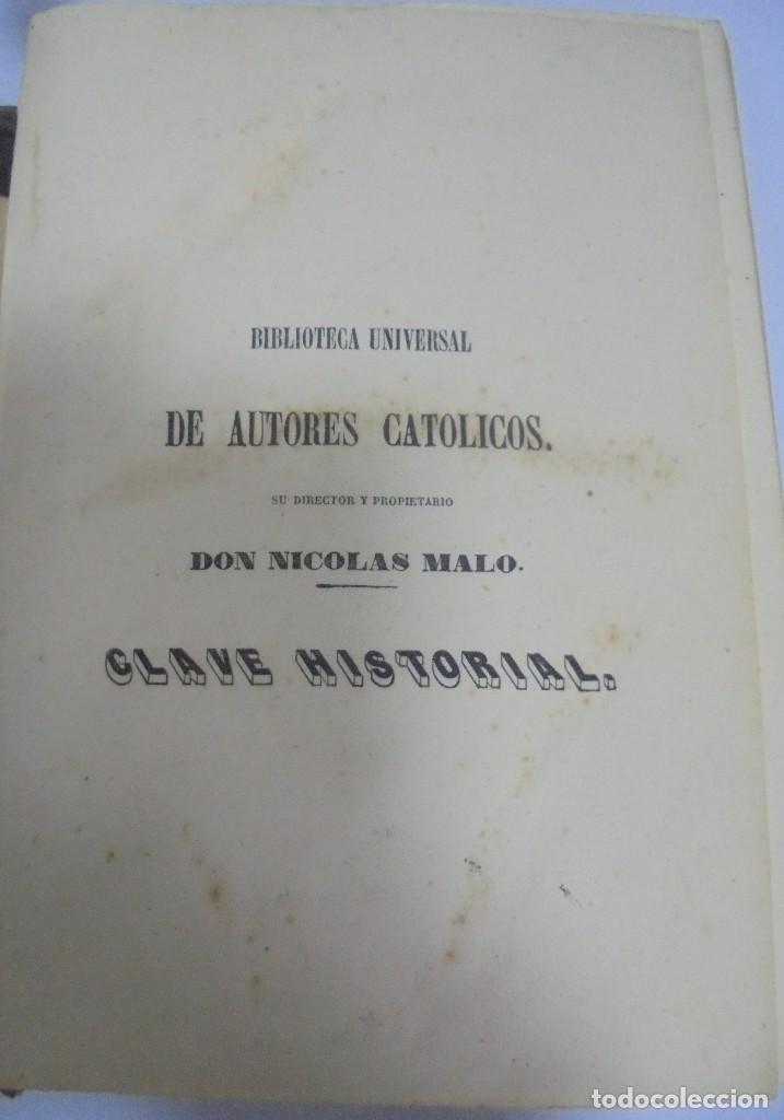 Libros antiguos: CLAVE HISTORIAL. FRAY HENRIQUE FLOREZ. MADRID. 1854. LEER - Foto 3 - 109446883