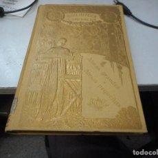 Libros antiguos: PRECCIOSO LIBRO EN DORADO 1913 BIBLIOTECA ESMERALDA ALMAS GRANDES ALMAS PEQUEÑAS. Lote 110011391