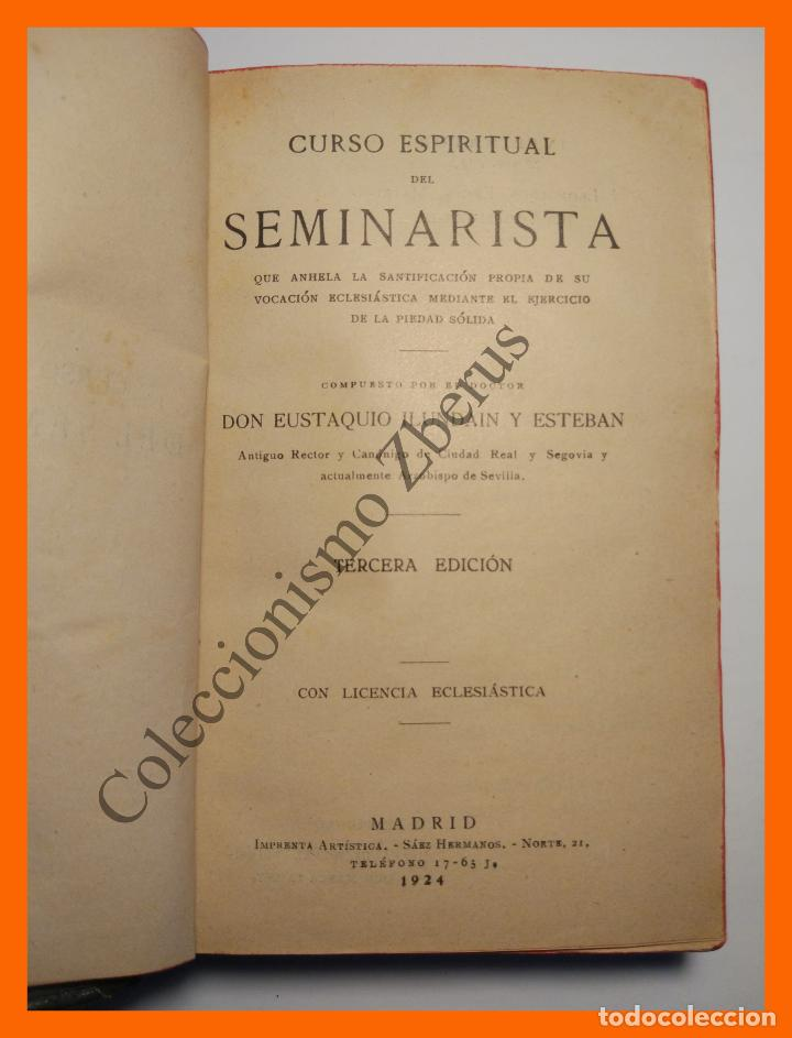 CURSO ESPIRITUAL DEL SEMINARISTA - EUSTAQUIO ILUNDAIN Y ESTEBAN (Libros Antiguos, Raros y Curiosos - Religión)