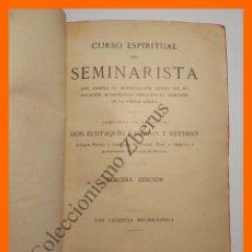 Libros antiguos: CURSO ESPIRITUAL DEL SEMINARISTA - EUSTAQUIO ILUNDAIN Y ESTEBAN. Lote 110628239