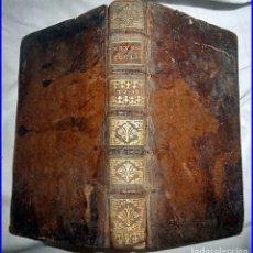 Libros antiguos: AÑO 1706: LIBRO DEL SIGLO XVIII DE JEROME ACOSTA. 312 AÑOS DE ANTIGÜEDAD.. Lote 112646775