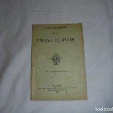 Libros antiguos: FLORES DE INVIERNO EN EL PORTAL DE BELEN.MADRID 1914. Lote 111442147