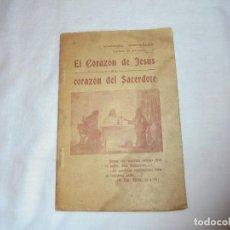 Libros antiguos: EL CORAZON DE JESUS AL CORAZON DEL SACERDOTE.MANUEL GONZALEZ OBISPO DE MALAGA.EL GRANITO DE ARENA MA. Lote 111446967
