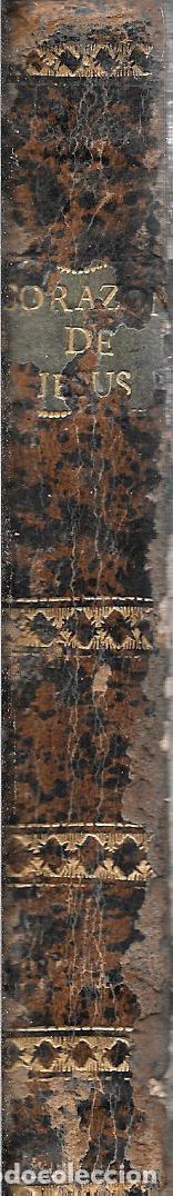 Libros antiguos: EJECICIOS DEVOTOS PARA EMPLEAR SANTAMENTE EL DIA DE LA FIESTA AL SAGRADO CORAZON DE JESUS. - Foto 3 - 111756343