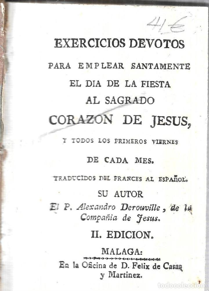 Libros antiguos: EJECICIOS DEVOTOS PARA EMPLEAR SANTAMENTE EL DIA DE LA FIESTA AL SAGRADO CORAZON DE JESUS. - Foto 4 - 111756343