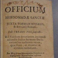 Libros antiguos: JOANNINUM CAPUGNANO.OFFICIUM HEBDOMADAE SANCTAE.JUXTA FORMAM MISSALIS.LUCAE.SIGLO XVIII ?. Lote 111815043