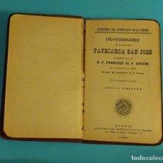 Libros antiguos: DEVOCIONARIO EN HONOR DEL PATRIARCA SAN JOSÉ. R.P. FRANCISCO DE P. GARZÓN. Lote 111825567