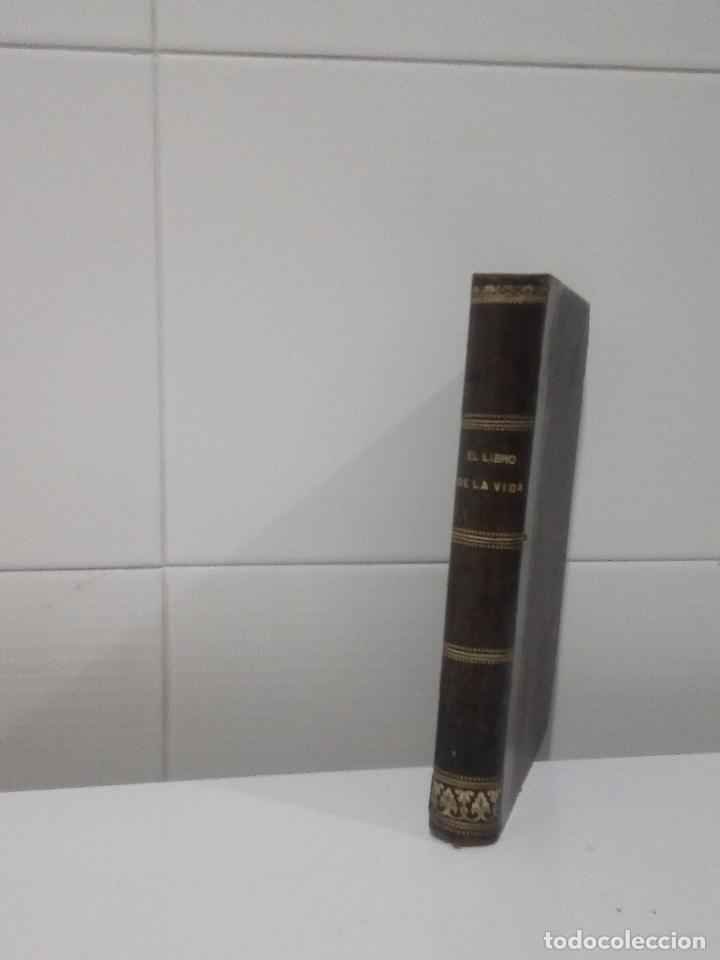 EL LIBRO DE LA VIDA O SEA BREVE EXPOSICION LITERAL DE LA REGLA DEL SERAFICO S FRANCISCO (Libros Antiguos, Raros y Curiosos - Religión)