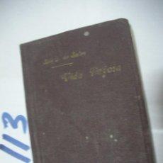 Libros antiguos: ANTIGUO LIBRO - VIDA DEVOTA. Lote 112159131