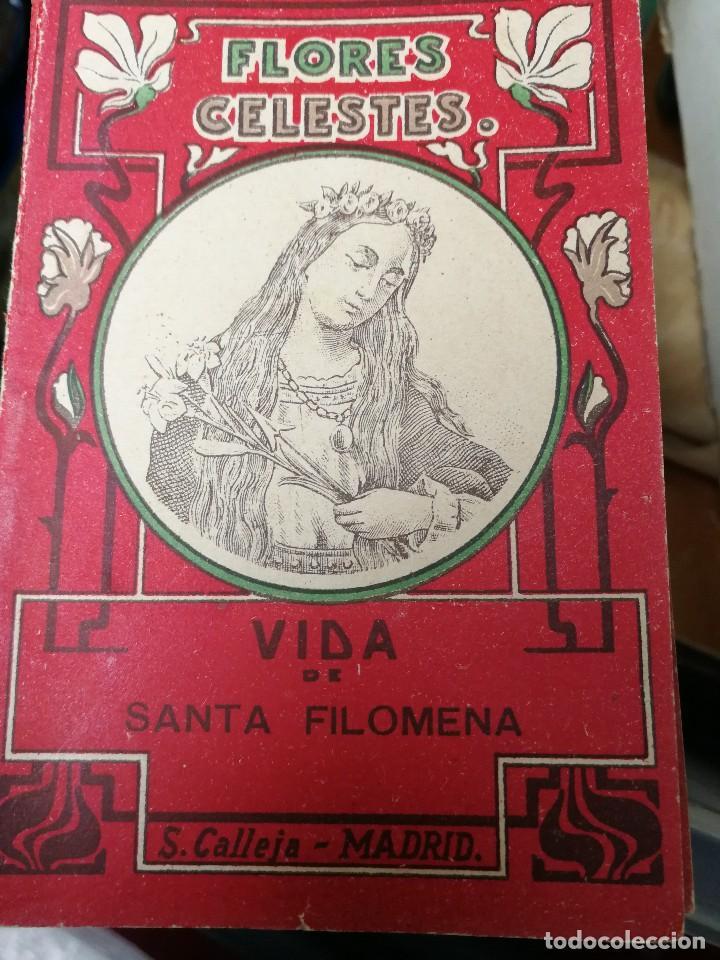 LIBRILLO CALLEJA, VIDA DE SANTA FILOMENA, FLORES CELESTES (Libros Antiguos, Raros y Curiosos - Religión)