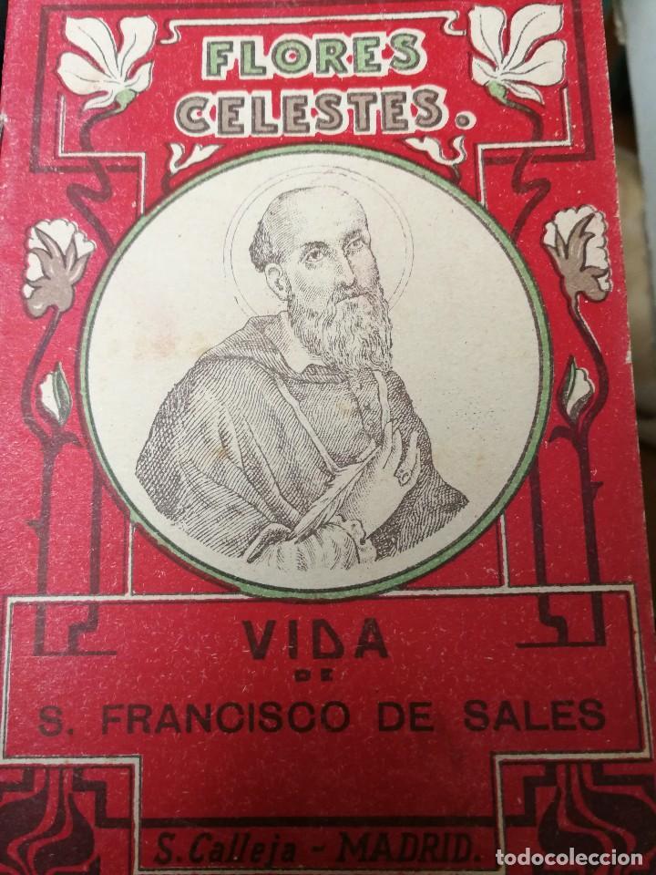 LIBRILLO CALLEJA, VIDA DE SAN FRANCISCO DE SALES, FLORES CELESTES (Libros Antiguos, Raros y Curiosos - Religión)