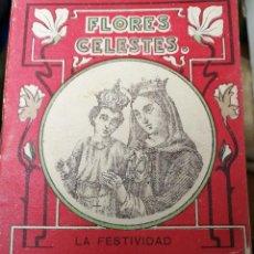 Libros antiguos: LIBRILLO CALLEJA, VIDA DE NUESTRA SEÑORA DEL ROSARIO, FLORES CELESTES. Lote 112177559