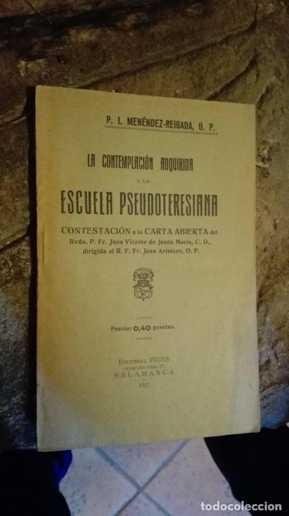 LA CONTEMPLACION ADQUIRIDA ESCUELA PSEUDOTERESIANA UNICO EN VENTA 1925 (Libros Antiguos, Raros y Curiosos - Religión)