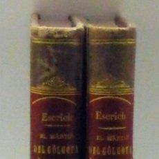 Libros antiguos: EL MÁRTIR DEL GÓLGOTA ENRIQUE PÉREZ ESCRICH IMP VIUDA HIJO EUSEBIO AGUADO 2 TOMOS 1884 GRABADOS. Lote 112527751