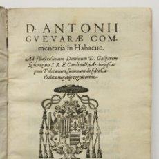 Libros antiguos: D. ANTONII GUEVARAE COMMENTARIA IN HABACUC. - GUEVARA, ANTONIO DE. MADIRD, 1585.. Lote 109022971