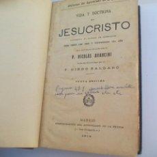Libros antiguos: VIDA Y DOCTRINA DE JESUCRISTO. P. NICOLÁS AVANCINI. 1914. Lote 112572207