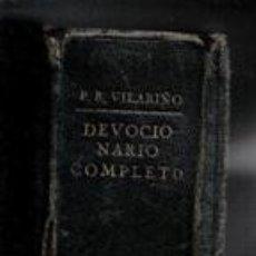 Libros antiguos: DEVOCIONARIO COMPLETO, REMIGIO VILLARINO. Lote 112529920
