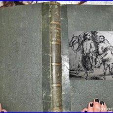 Libros antiguos: AÑO 1853: DON QUIJOTE DE LA MANCHA. ILUSTRADO. 27,50 CM.. Lote 112719743