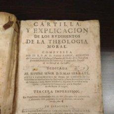 Libros antiguos: 1698 CARTILLA Y EXPLICACIÓN DE LOS RUDIMENTOS DE LA TEOLOGÍA MORAL - FR. PABLO RAMON. Lote 112756467