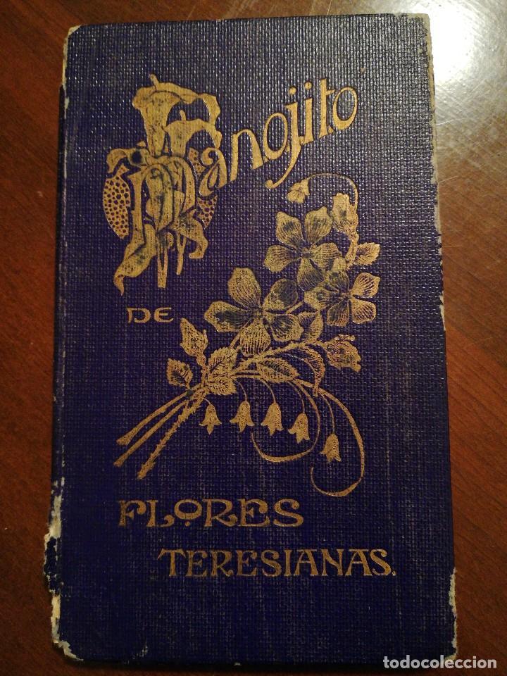 LIBRO MANOJITO DE FLORES TERESIANAS - AÑO 1901 (Libros Antiguos, Raros y Curiosos - Religión)