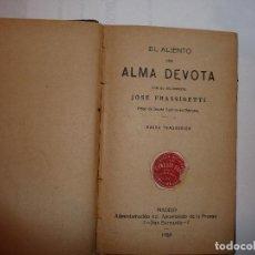 Libros antiguos: EL ALIENTO DEL ALMA DEVOTA. JOSE FRASSINETTI. Lote 112929763